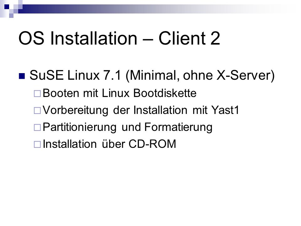 OS Installation – Client 2