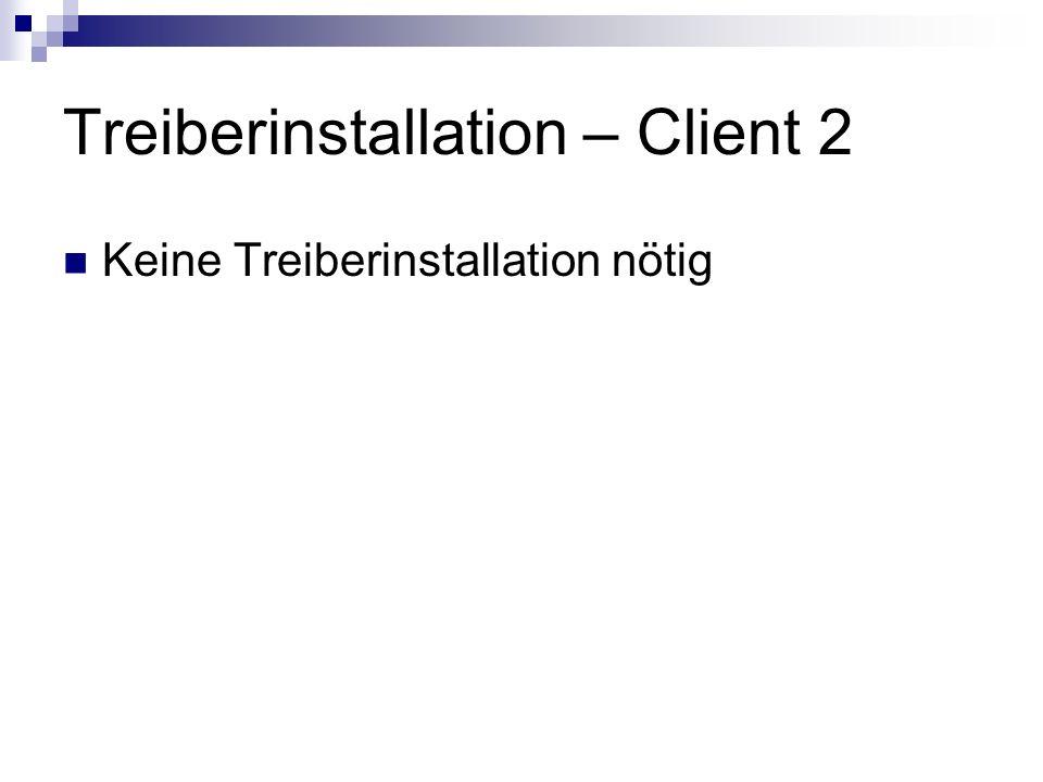 Treiberinstallation – Client 2