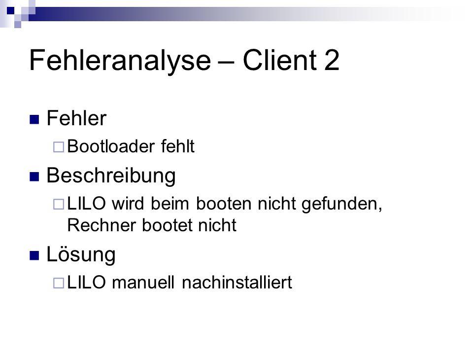 Fehleranalyse – Client 2