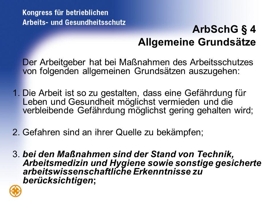 ArbSchG § 4 Allgemeine Grundsätze
