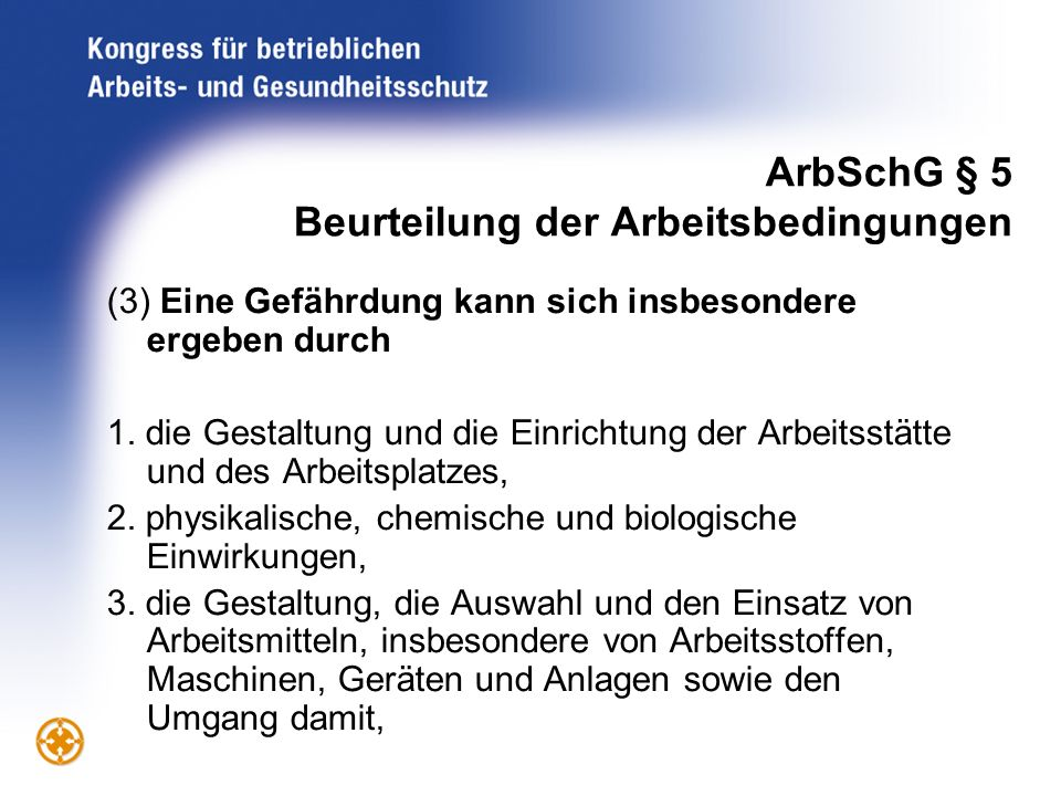 ArbSchG § 5 Beurteilung der Arbeitsbedingungen