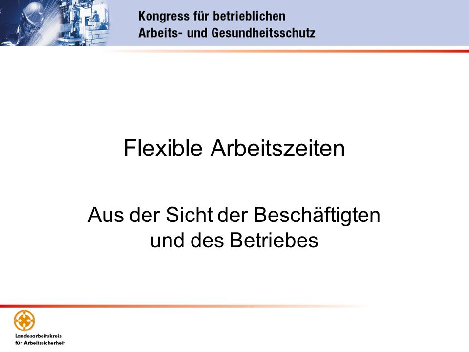 Flexible Arbeitszeiten