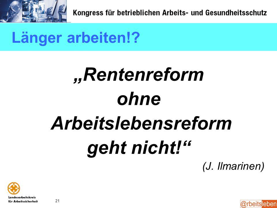 """""""Rentenreform ohne Arbeitslebensreform geht nicht!"""