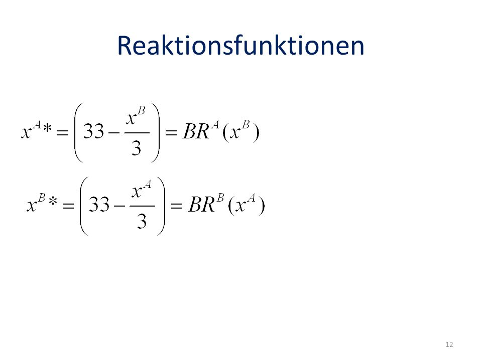 Reaktionsfunktionen