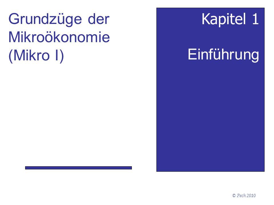 Grundzüge der Mikroökonomie (Mikro I) Kapitel 1