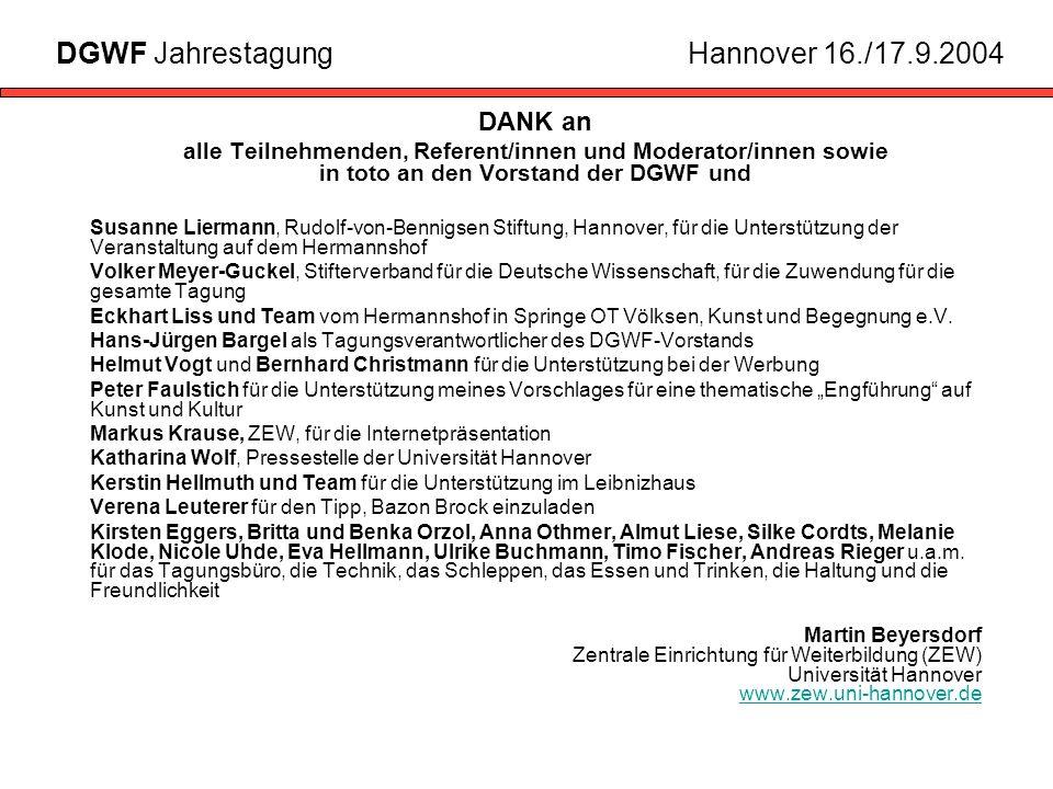 DGWF Jahrestagung Hannover 16./17.9.2004 DANK an