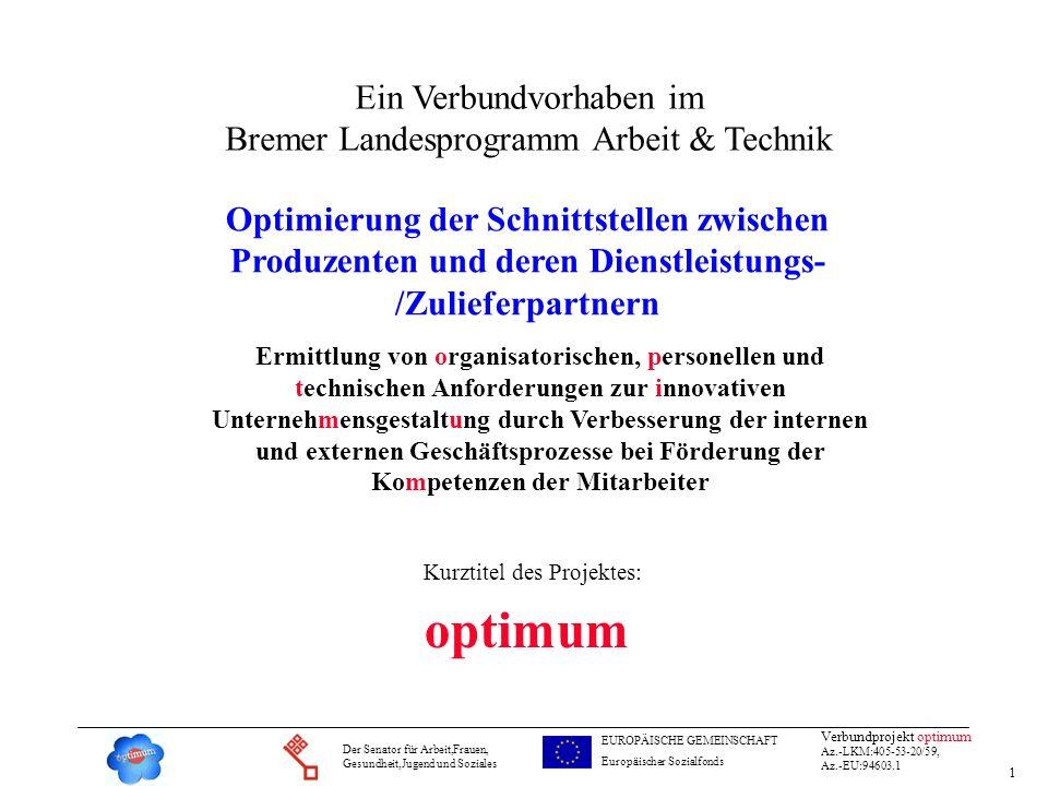 optimum Ein Verbundvorhaben im Bremer Landesprogramm Arbeit & Technik