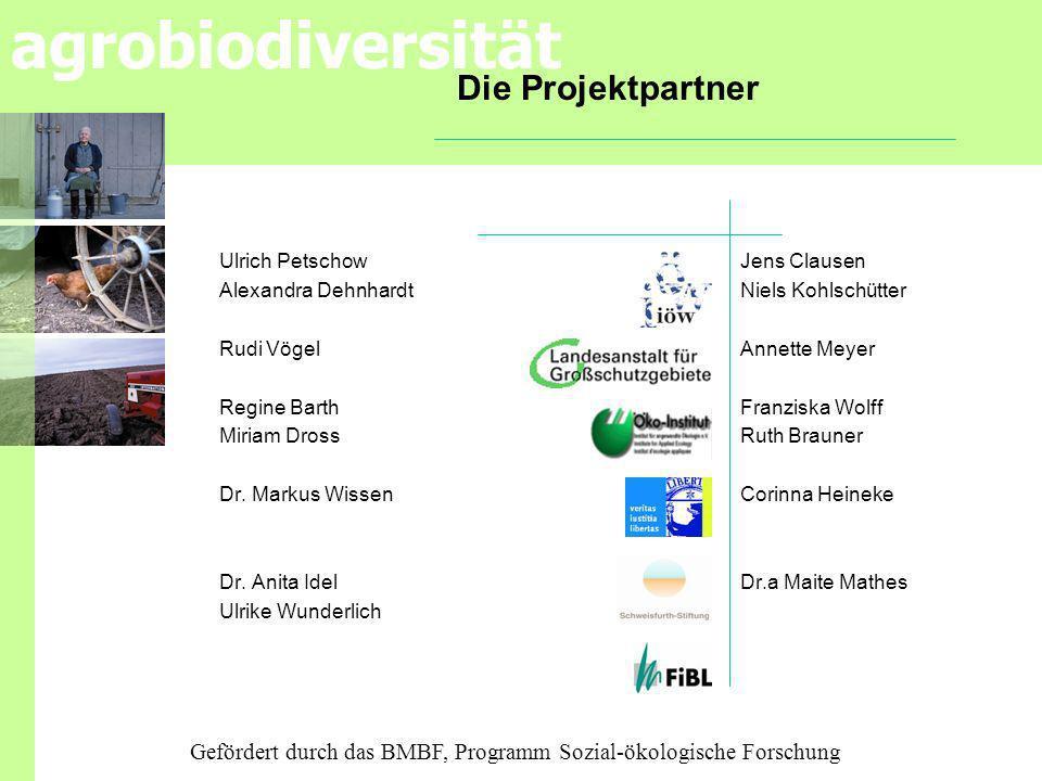 Die Projektpartner Ulrich Petschow Jens Clausen. Alexandra Dehnhardt Niels Kohlschütter. Rudi Vögel Annette Meyer.