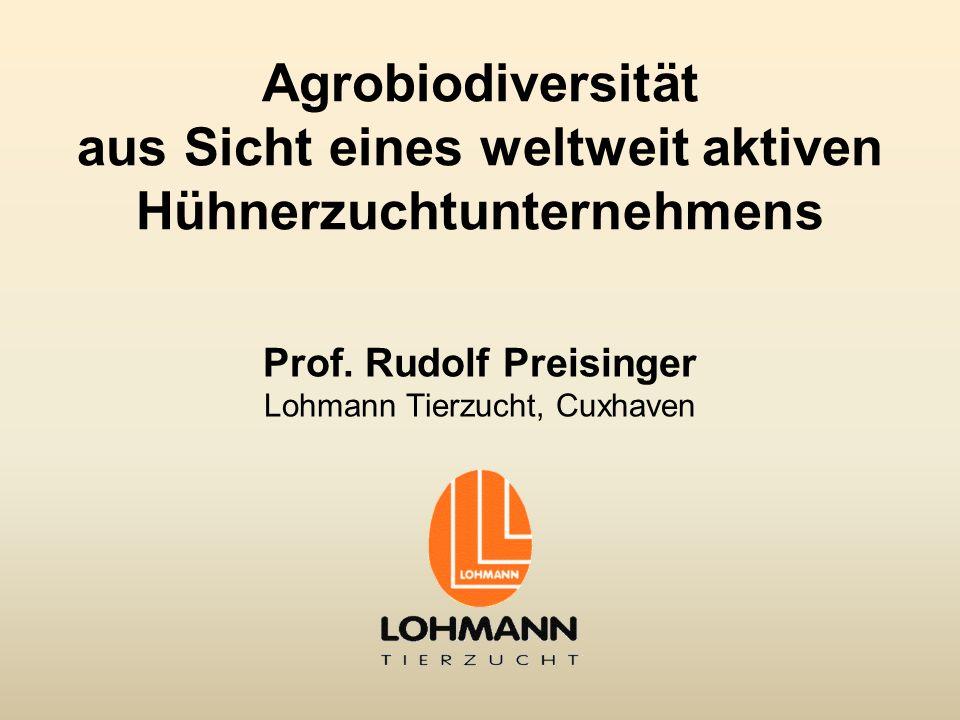 Prof. Rudolf Preisinger Lohmann Tierzucht, Cuxhaven