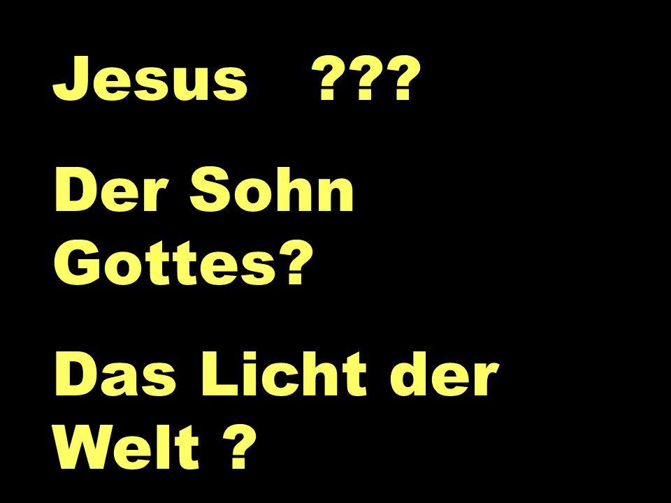 Jesus Der Sohn Gottes Das Licht der Welt Jesus