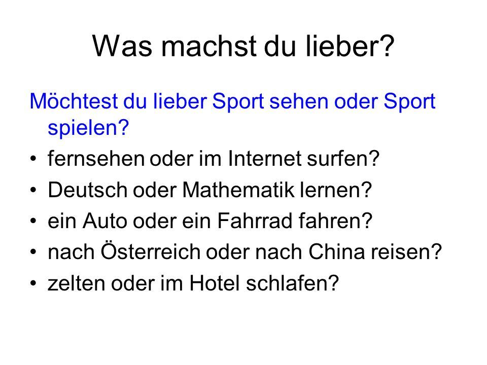 Was machst du lieber Möchtest du lieber Sport sehen oder Sport spielen fernsehen oder im Internet surfen