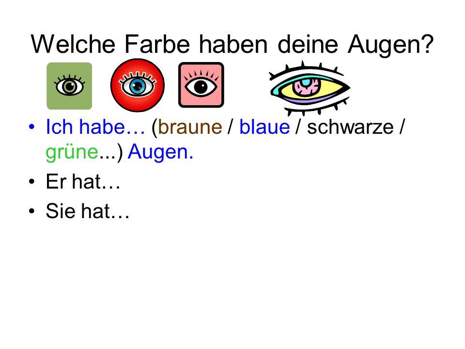 Welche Farbe haben deine Augen