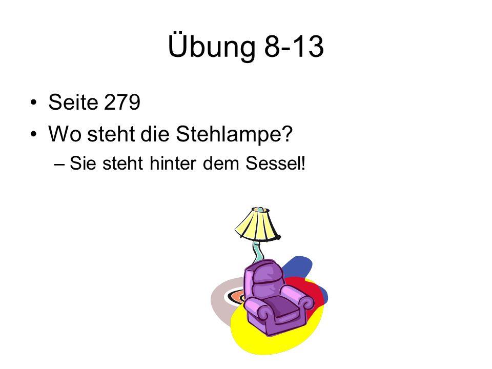 Übung 8-13 Seite 279 Wo steht die Stehlampe