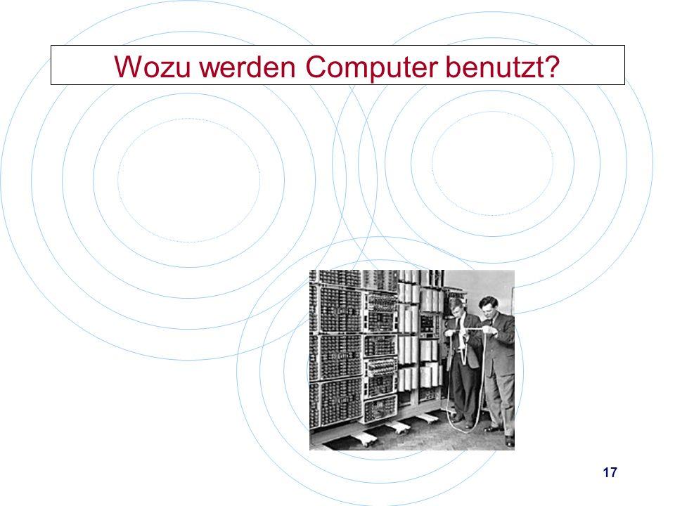 Wozu werden Computer benutzt