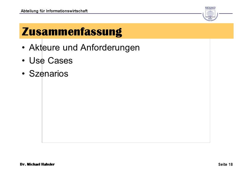Zusammenfassung Akteure und Anforderungen Use Cases Szenarios