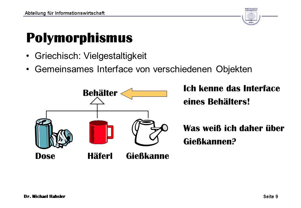 Polymorphismus Griechisch: Vielgestaltigkeit