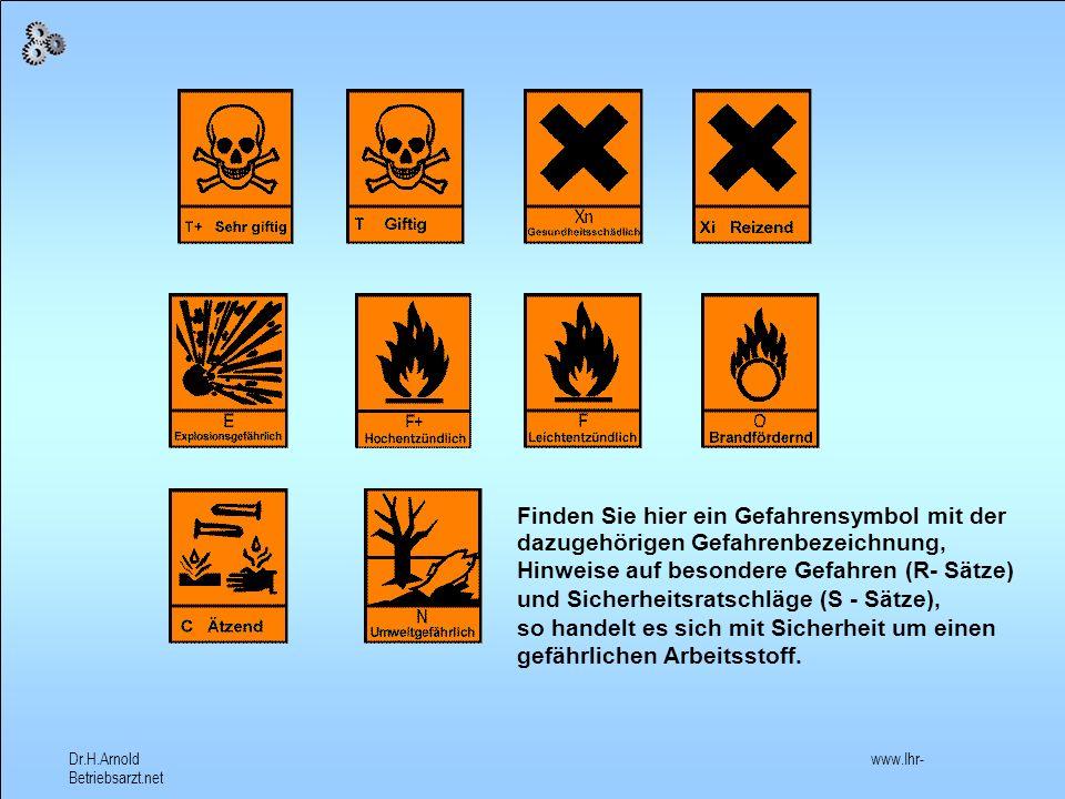 Finden Sie hier ein Gefahrensymbol mit der dazugehörigen Gefahrenbezeichnung,