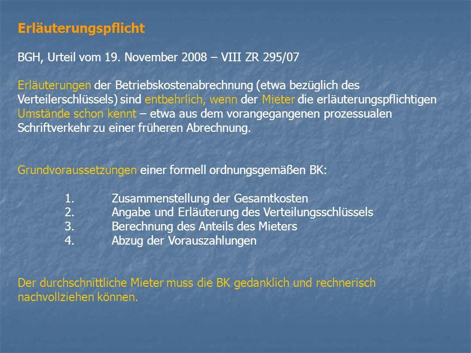 Erläuterungspflicht BGH, Urteil vom 19. November 2008 – VIII ZR 295/07