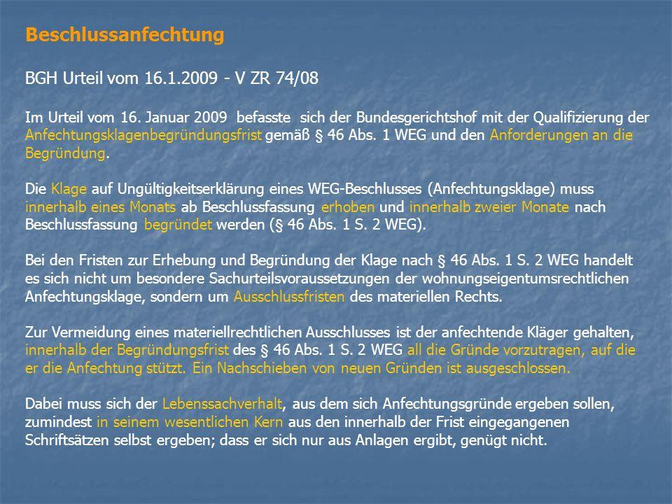 Beschlussanfechtung BGH Urteil vom 16.1.2009 - V ZR 74/08
