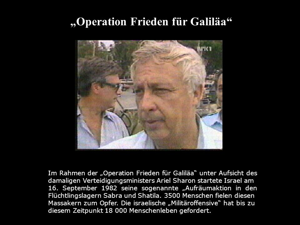 """Operation Frieden für Galiläa"