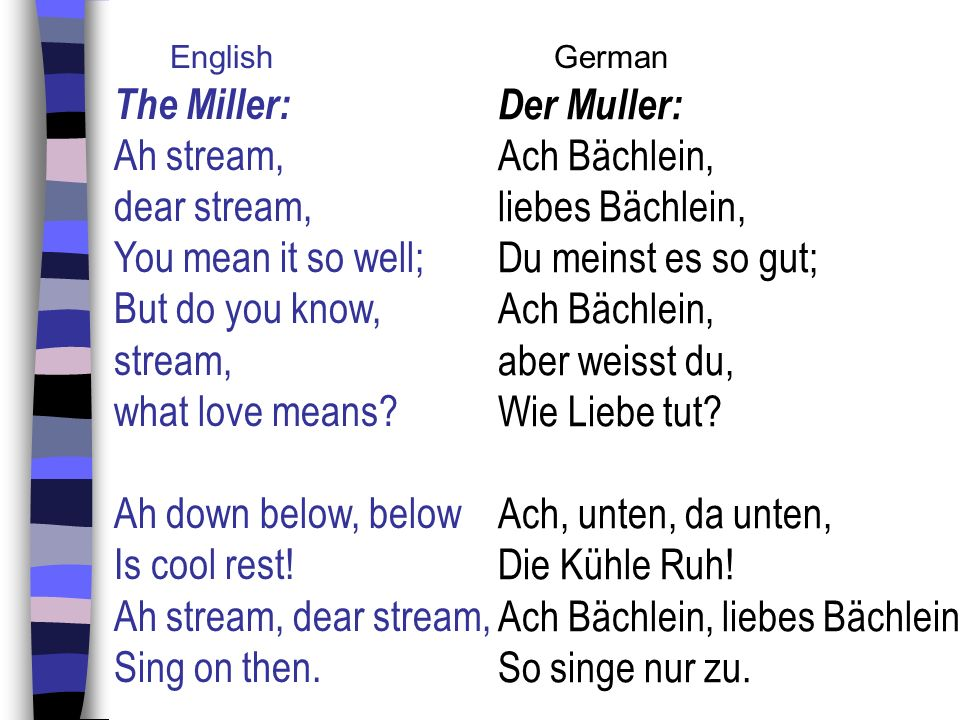 Ach Bächlein, liebes Bächlein, So singe nur zu.