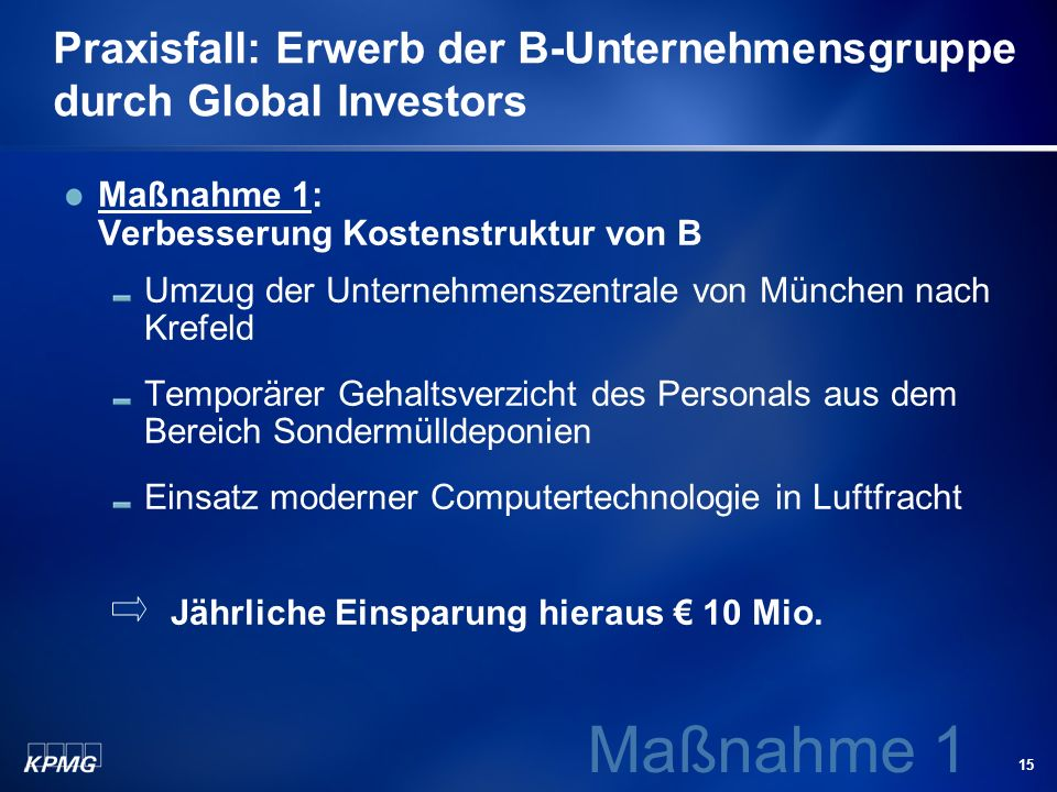 Praxisfall: Erwerb der B-Unternehmensgruppe durch Global Investors
