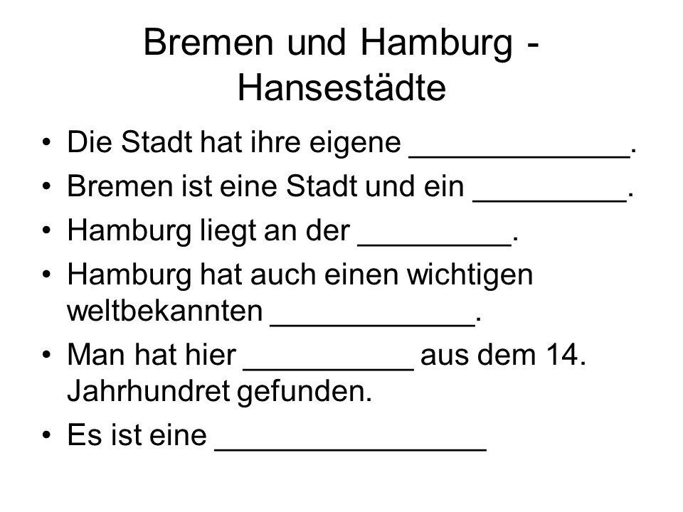 Bremen und Hamburg - Hansestädte