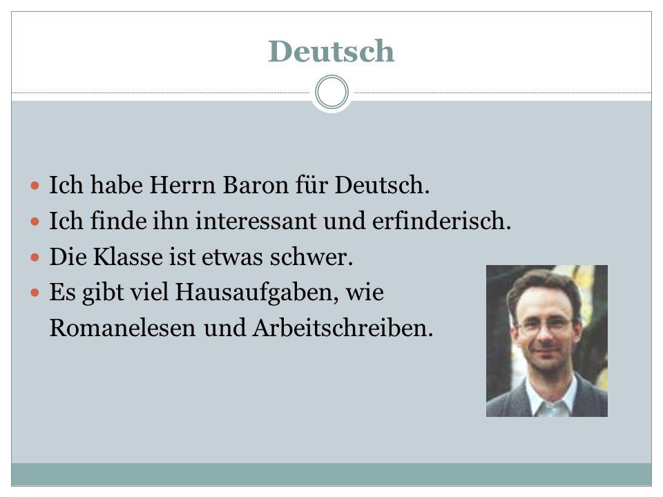 Deutsch Ich habe Herrn Baron für Deutsch.