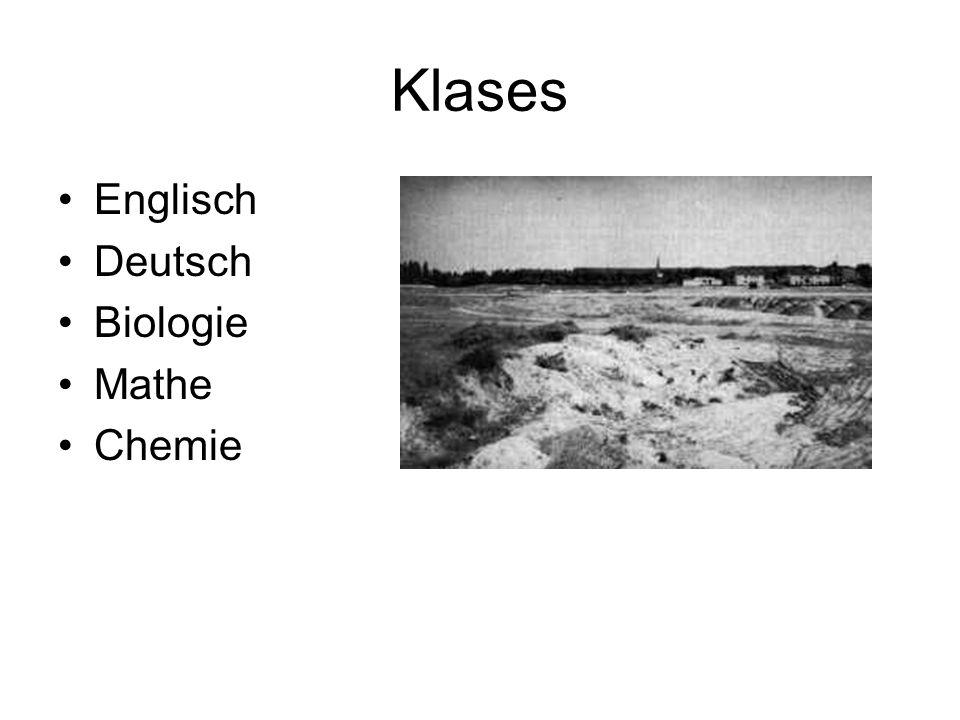 Klases Englisch Deutsch Biologie Mathe Chemie