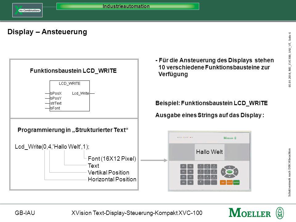 Industrieautomation Display – Ansteuerung. - Für die Ansteuerung des Displays stehen 10 verschiedene Funktionsbausteine zur Verfügung.