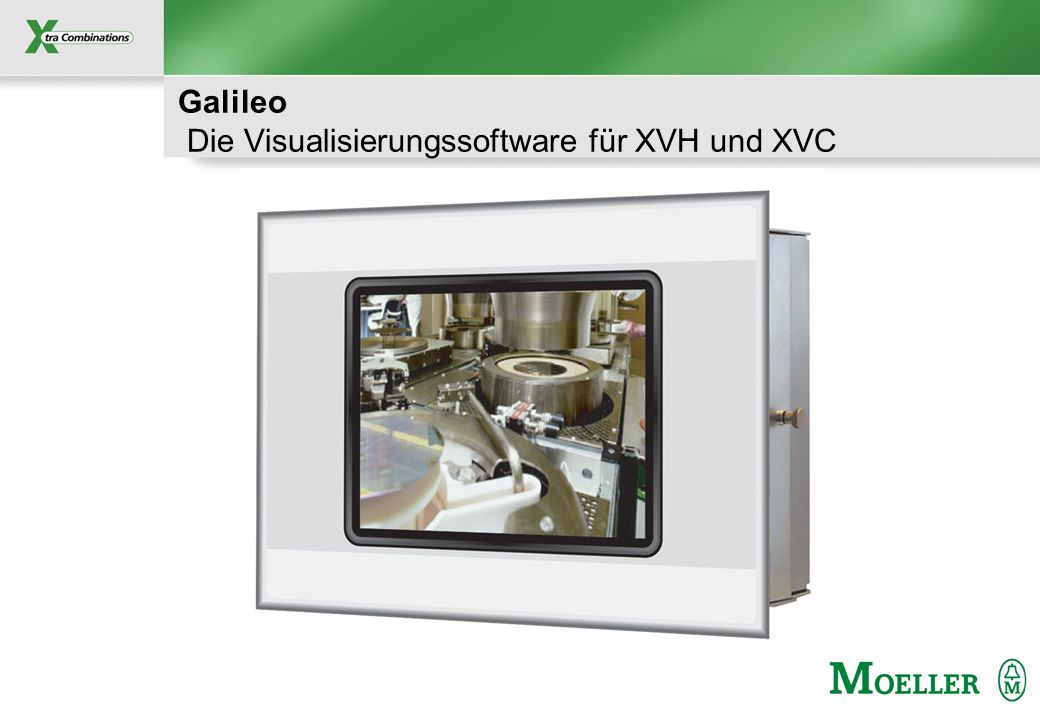 Galileo Die Visualisierungssoftware für XVH und XVC