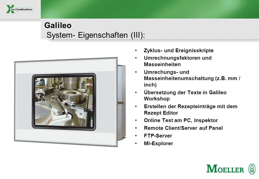Galileo System- Eigenschaften (III):