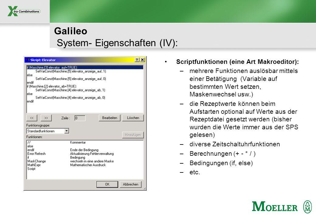Galileo System- Eigenschaften (IV):