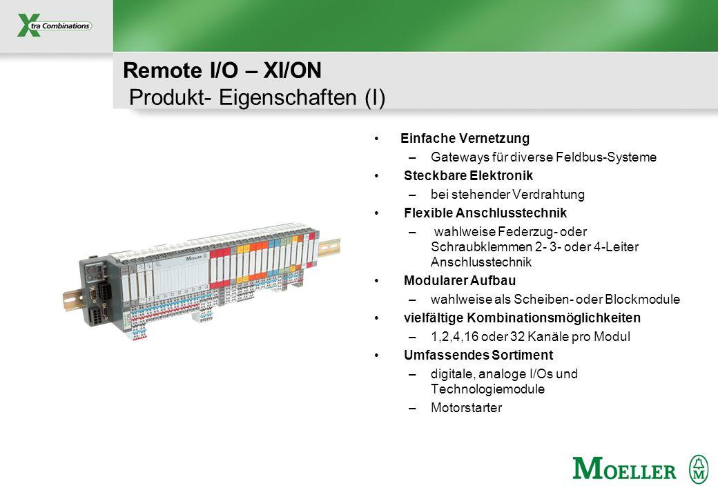 Remote I/O – XI/ON Produkt- Eigenschaften (I)