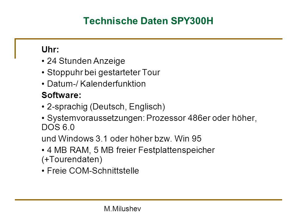 Technische Daten SPY300H Uhr: • 24 Stunden Anzeige