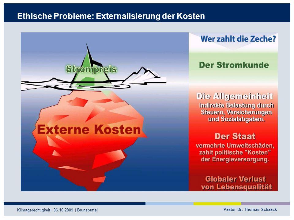 Ethische Probleme: Externalisierung der Kosten