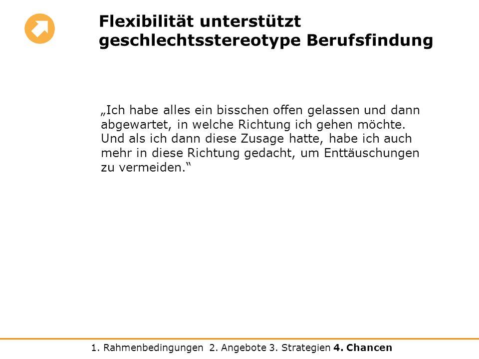 Flexibilität unterstützt geschlechtsstereotype Berufsfindung