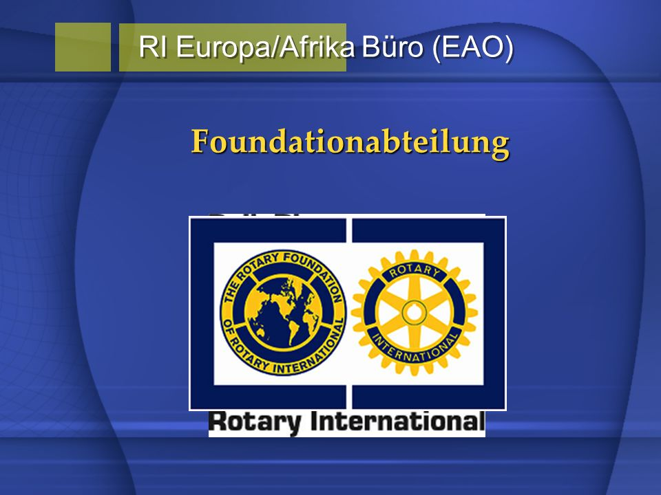 Foundationabteilung RI Europa/Afrika Büro (EAO)