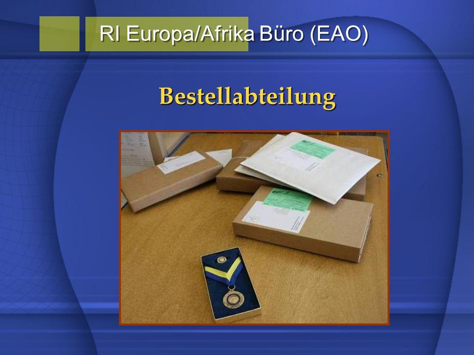 Bestellabteilung RI Europa/Afrika Büro (EAO)
