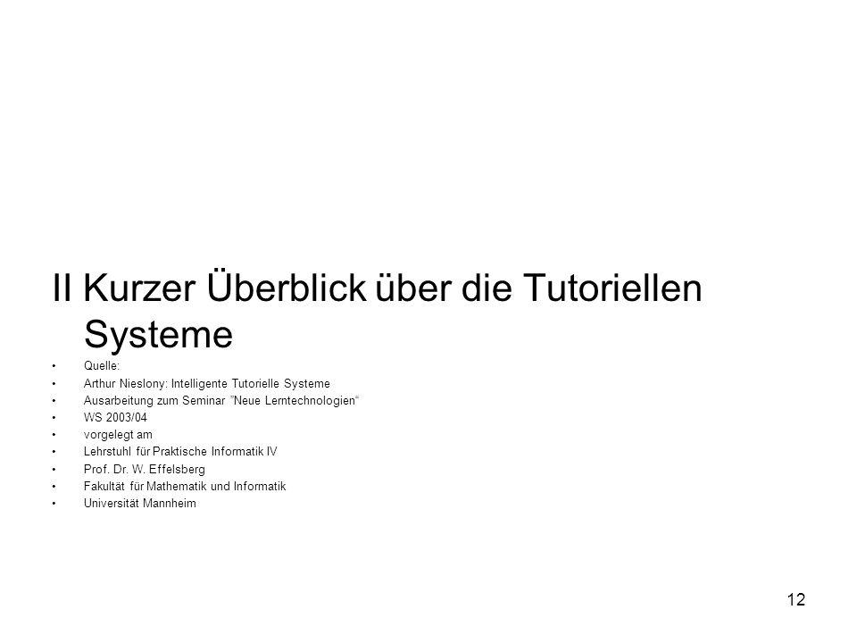 II Kurzer Überblick über die Tutoriellen Systeme