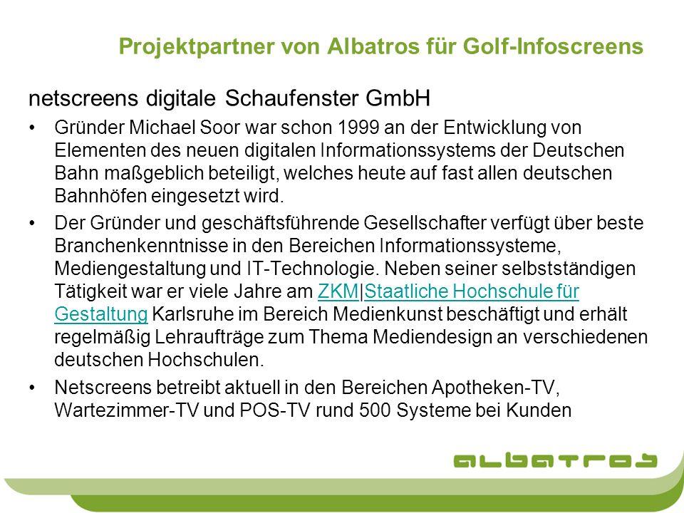 Projektpartner von Albatros für Golf-Infoscreens