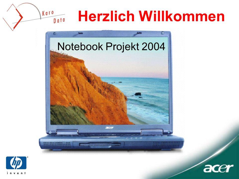 Herzlich Willkommen Notebook Projekt 2004