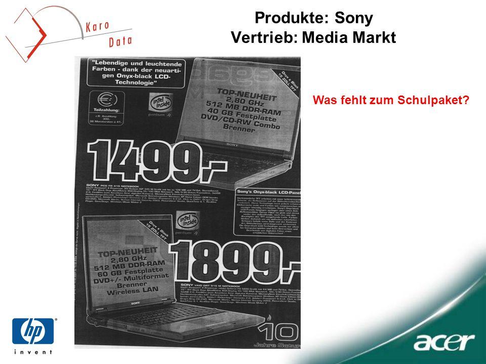 Produkte: Sony Vertrieb: Media Markt