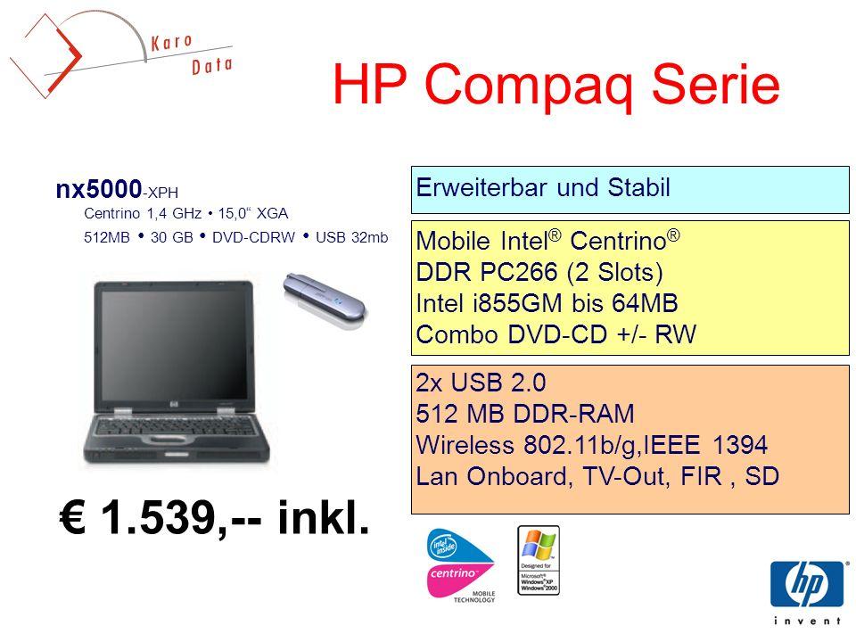 HP Compaq Serie € 1.539,-- inkl. nx5000-XPH Erweiterbar und Stabil