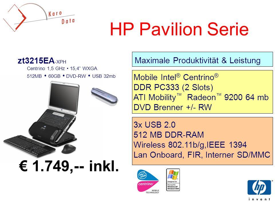 HP Pavilion Serie € 1.749,-- inkl. zt3215EA-XPH