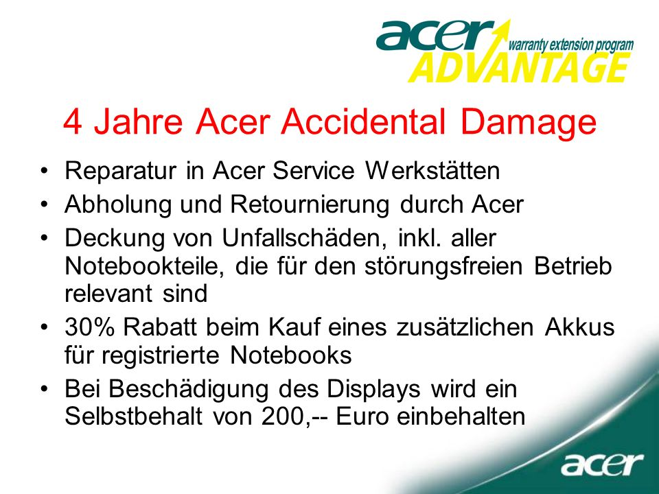 4 Jahre Acer Accidental Damage