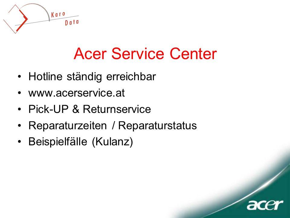 Acer Service Center Hotline ständig erreichbar www.acerservice.at