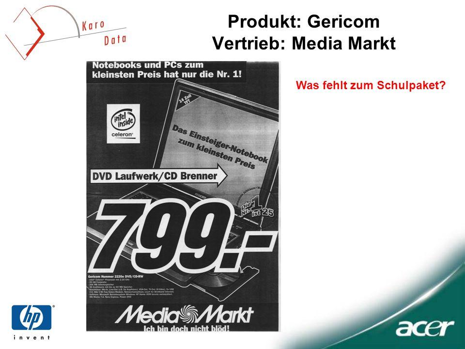 Produkt: Gericom Vertrieb: Media Markt