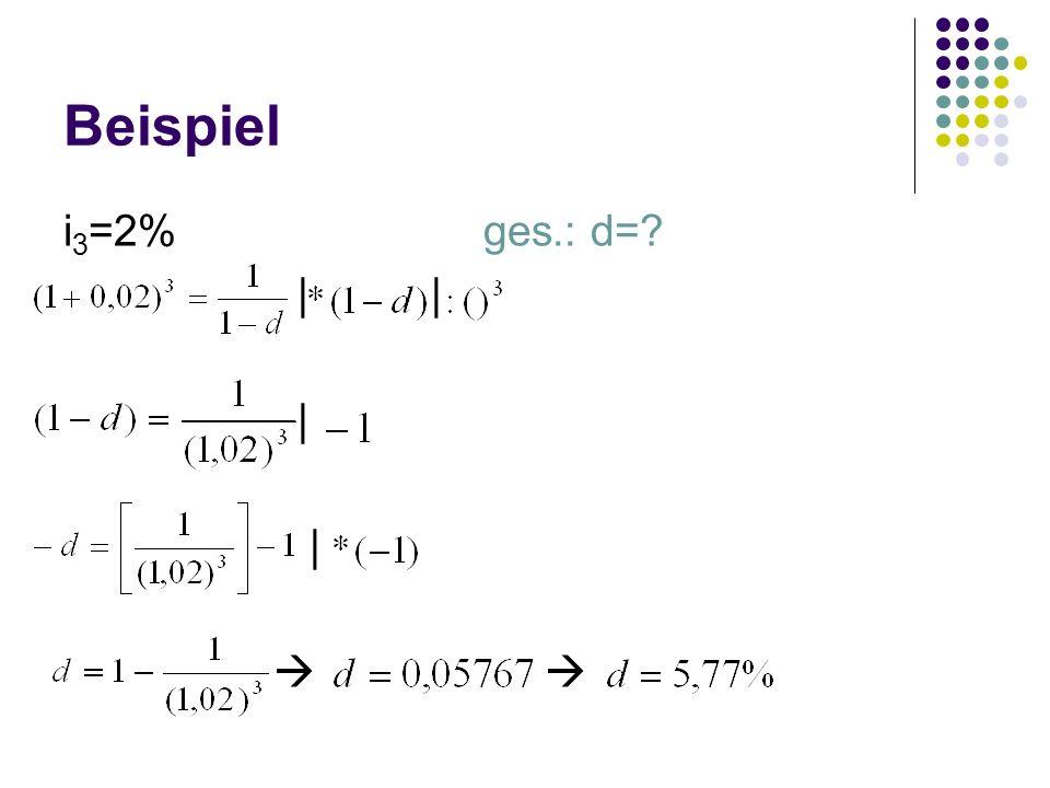 Beispiel i3=2% ges.: d= | | |  