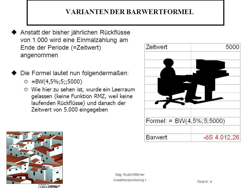 VARIANTEN DER BARWERTFORMEL